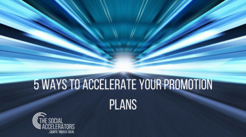 Accelerate your promotion